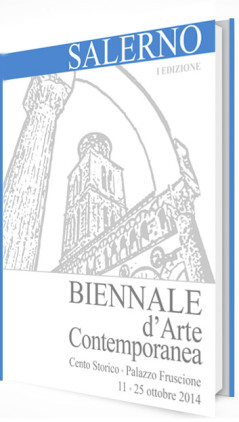 Biennale D'Arte Contemporanea di Salerno I ed. 2014